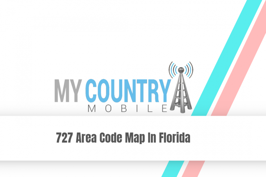 727 Area Code Map In Florida - My Country Mobile