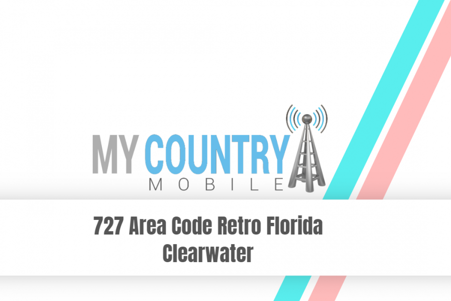 727 Area Code Retro Florida Clearwater - My Country Mobile