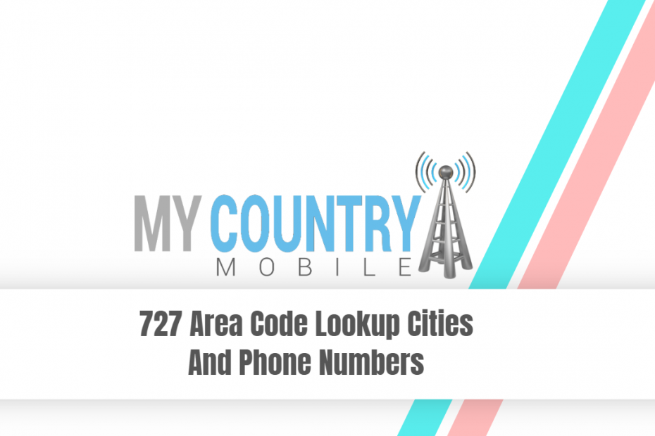 SEO title preview: 727 Area Code Lookup Cities And Phone Numbers - My Country Mobile