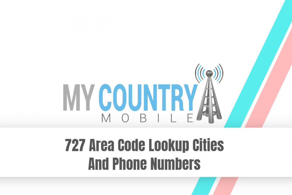 727 Area Code Lookup Cities And Phone Numbers - My Country Mobile