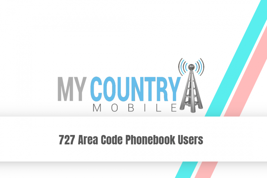 727 Area Code Phonebook Users - My Country Mobile