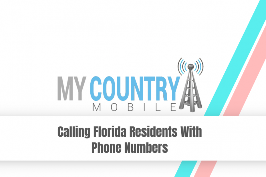 Calling Florida Residents With Phone Numbers - My Country Mobile